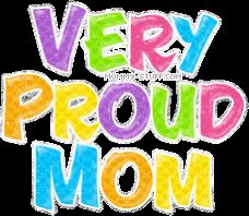 proud mommy | proud mom - Cool Graphic