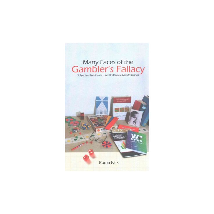 Many Faces of the Gambler's Fallacy : Subjective Randomness and Its Diverse Manifestations (Paperback)