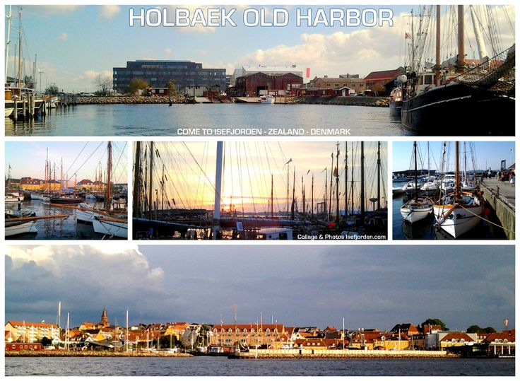 Collage with photos from the old port in Holbaek - Zealand - Denmark. 1-1½ hour from Copenhagen...