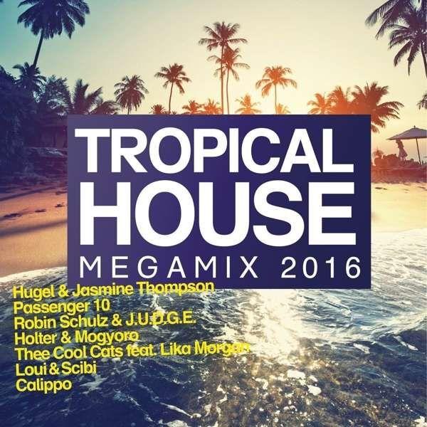 Tropical House Megamix 2016 [Quadrophon] » Minimal Freaks