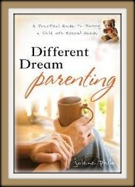 Jolene Philo's new book:   Different Dream Parenting: A Practical Guide for Raising Children with Special Needs