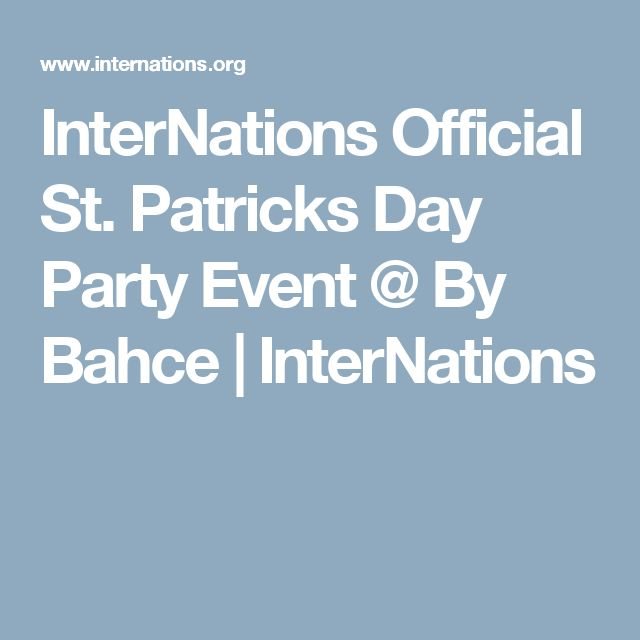 InterNations Official St. Patricks Day Party Event @ By Bahce | InterNations