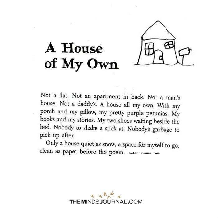 A House Of My Own In 2020 Moving House Quotes Love Quotes Funny Moving Out Quotes