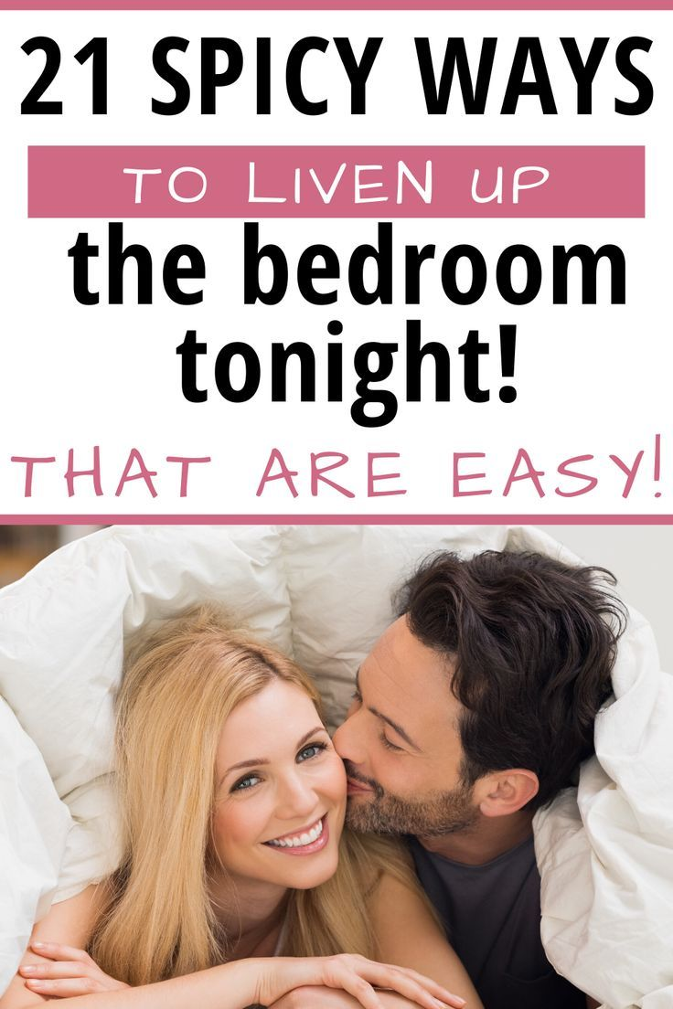 21 Fun Ideas To Spice Up The Bedroom That Work In 2020 Spice Up