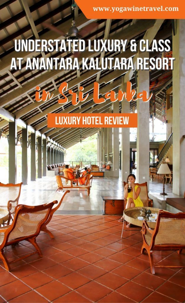 Yogawinetravel.com: Understated Luxury and Class at Anantara Kalutara Resort in Sri Lanka - Hotel Review