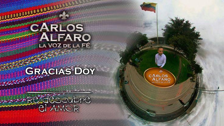 Gracias doy • Juan Carlos Alfaro