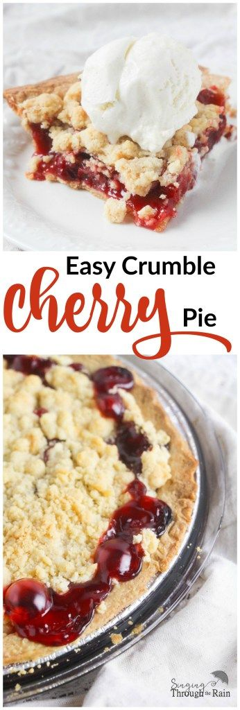 Easy Crumble Cherry Pie | Singing through the Rain