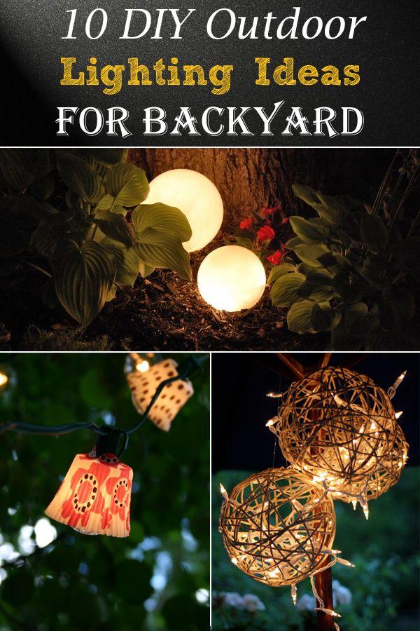 10 DIY Outdoor Lighting Ideas For Backyard