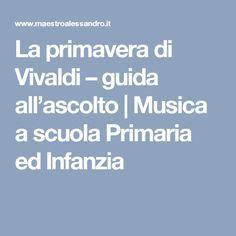 La primavera di Vivaldi – guida all'ascolto | Musica a scuola Primaria ed Infanzia