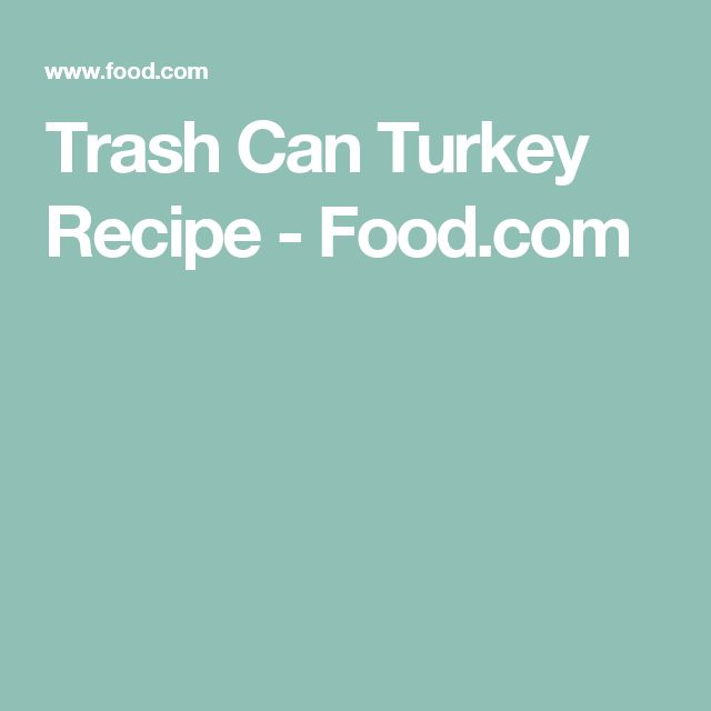 Trash Can Turkey Recipe - Food.com