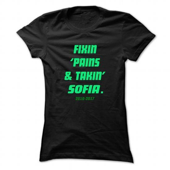 Fixin ... SOFIA - Cool Name Shirt ! - #tshirt template #sweatshirt embroidery. GUARANTEE  => https://www.sunfrog.com/LifeStyle/Fixin-SOFIA--Cool-Name-Shirt-.html?60505