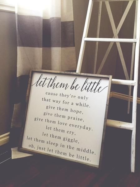 Let Them Be Little ~ Made from quality wood | latex paint | wood stain ~ All signs come ready to hang with wire backing ~ Measurements are approximate and can v