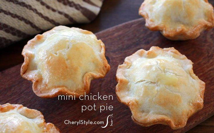 Mini chicken pot pie – comfort food made bite size