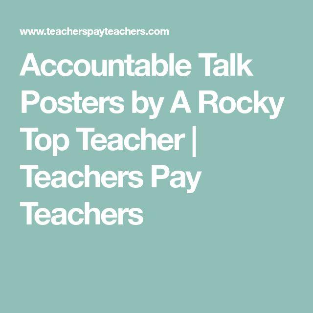 Accountable Talk Posters by A Rocky Top Teacher | Teachers Pay Teachers