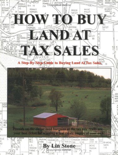 How To Buy Land At Tax Sales, by Pattie Edson,  (PERFECT TIMING-I'M READY TO DO THIS ! DB. 6/18/2014)
