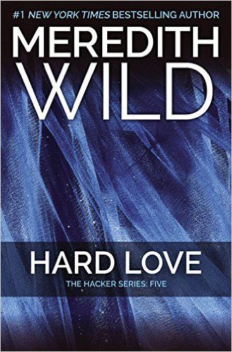 Download Hard Love: The Hacker Series #5 by Meredith Wild Kindle, PDF, eBook, ePub, Hard Love: The Hacker Series #5 PDF, Kindle
