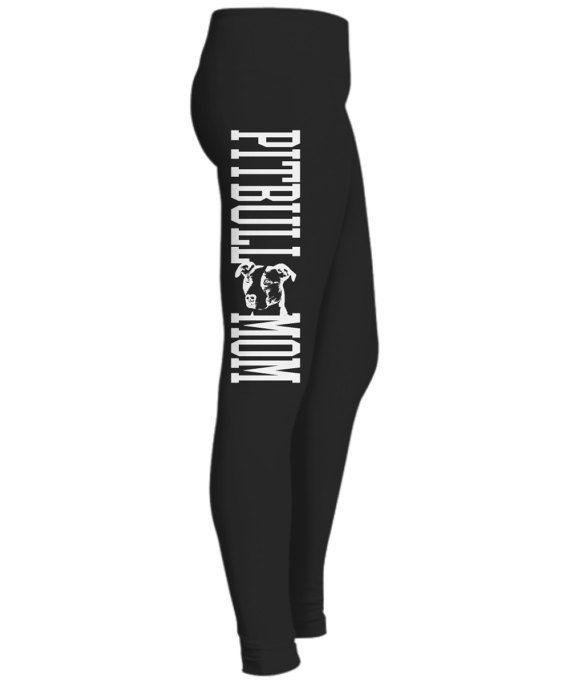 Leggings Pitbull Mom - Great Gift for Pitbull Mom, Pitbull Lovers