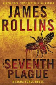James Rollins signs the Seventh Plague, Tuesday, December 13 at the Hilton Resort, 7 PM!