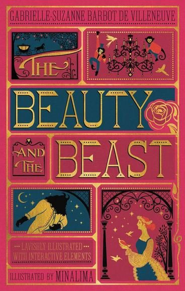 The Beauty and the Beast by Gabrielle-Suzanna Barbot de Villenueve. Generations of readers have been bewitched by the epic love story of a beautiful young girl imprisoned in the magical castle of a monstrous beast. Now, the classic fairy tale is brought to life in this spectacular illustrated edition as originally envisioned by Gabrielle-Suzanne Barbot de Villeneuve in 1740.
