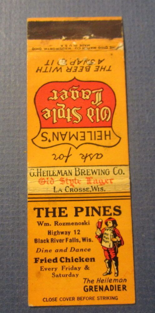 Old Heileman's Old Stye Lager BEER Matchcover THE PINES Black River Falls WISC.    eBay