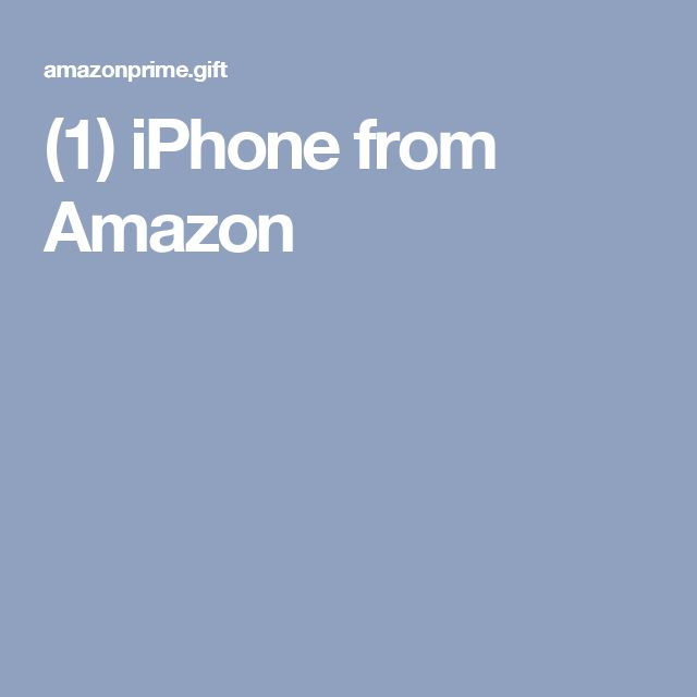 (1) iPhone from Amazon