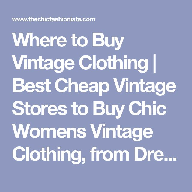 17 best ideas about Cheap Vintage Clothing on Pinterest | Hipster ...