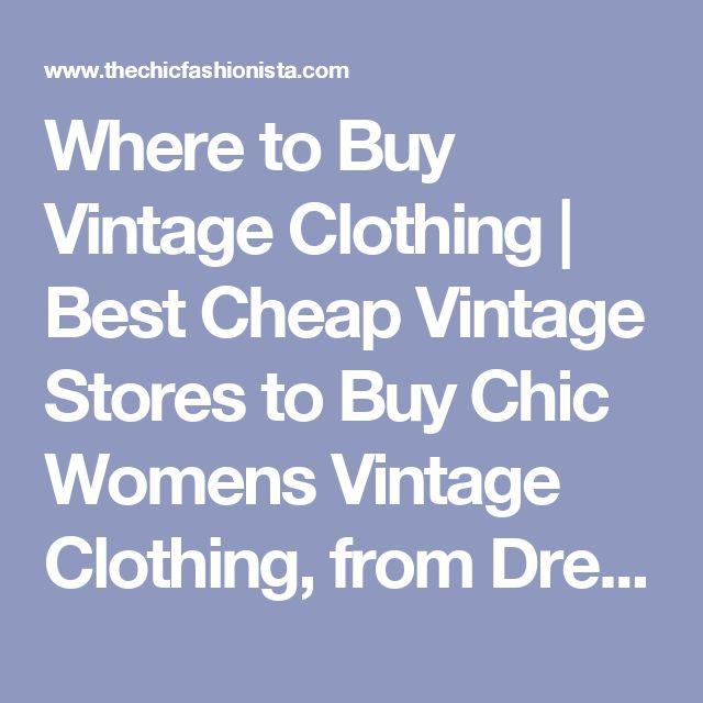 The 25  best Cheap Vintage Clothing ideas on Pinterest | Women's ...
