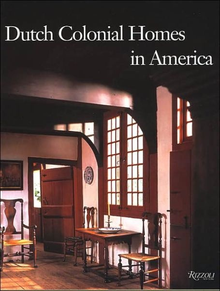 Dutch Colonial Homes In America Architecture Pinterest