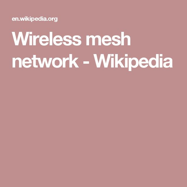 Wireless mesh network - Wikipedia