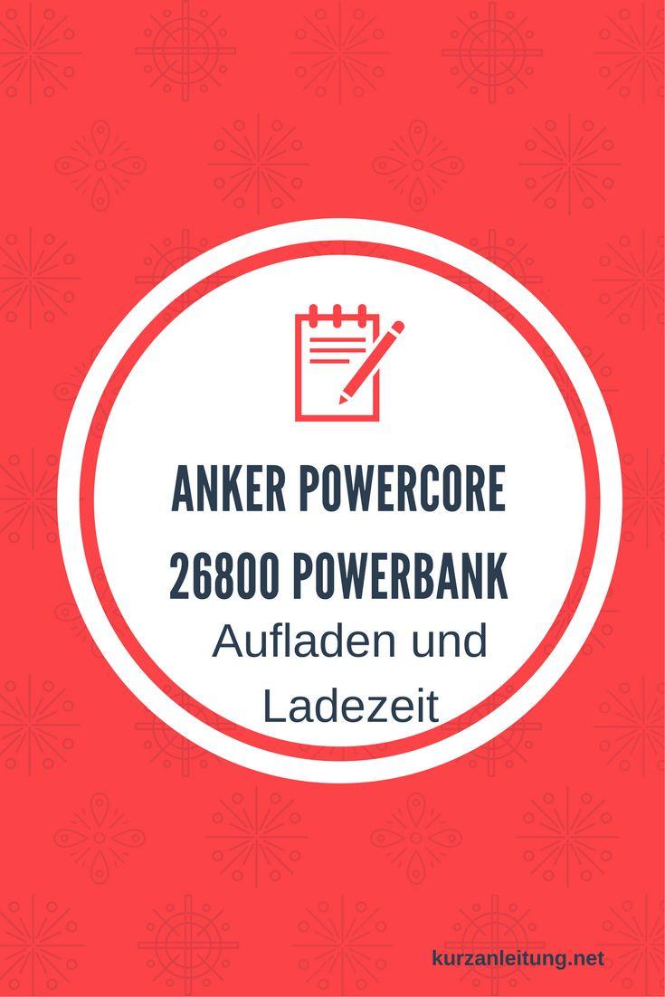 Wie wird die Anker PowerCore Powerbank richtig geladen? Wie langist die Ladezeit?  Marke:Anker Modell: PowerCore 26800mAh Hilfsmittel:USB Kabel Anker PowerLine (im Lieferumfang)  #Anker #Aufladen #Powerbank