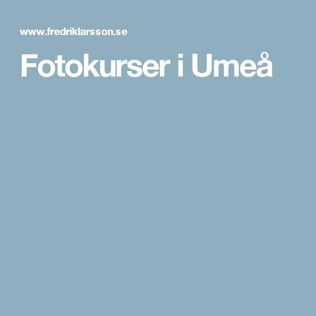 Fotokurser i Umeå