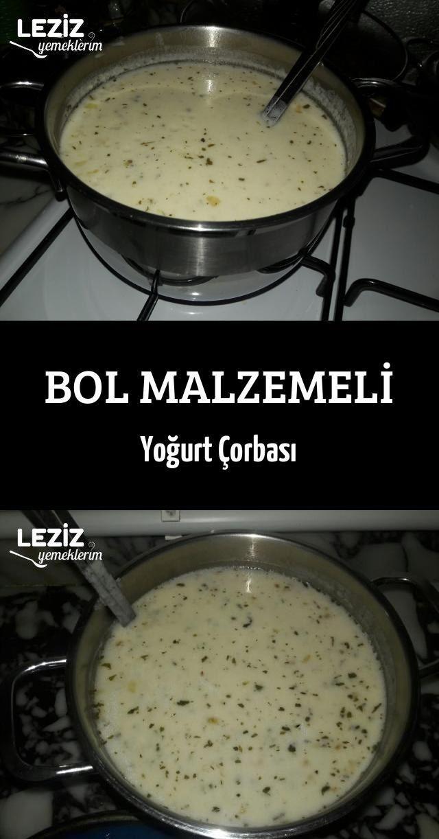 Bol Malzemeli Yogurt Corbasi Bol Corbasi Malzemeli Yogurt Recipes Food Tasty Dishes