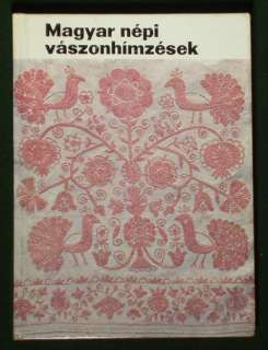 BOOK Hungarian Folk Embroidery antique linen textile art costume Matyo
