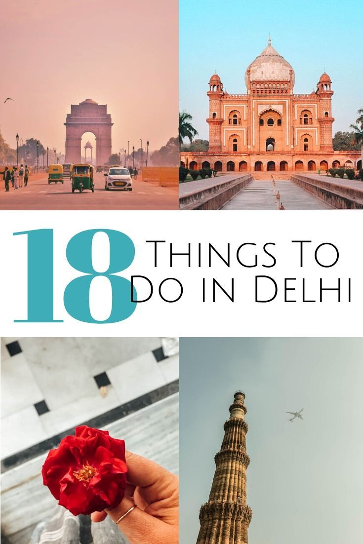 What Are The Best Places To Visit In Delhi Seasoned Travel Bloggers Share Their Best Advice On What To See Do And Ea In 2020 Asia Travel Places To Visit India Travel