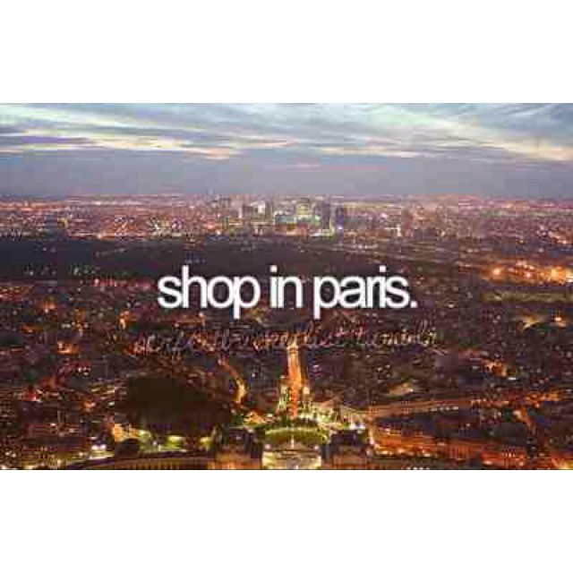 Shop in Paris. Yaaas w/bestie