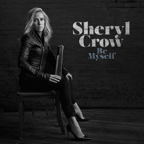 SherylCrow - Be Myself