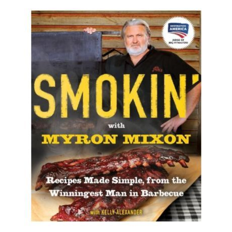 Smokin' with Myron Mixon Cookbook | Cabela's Canada