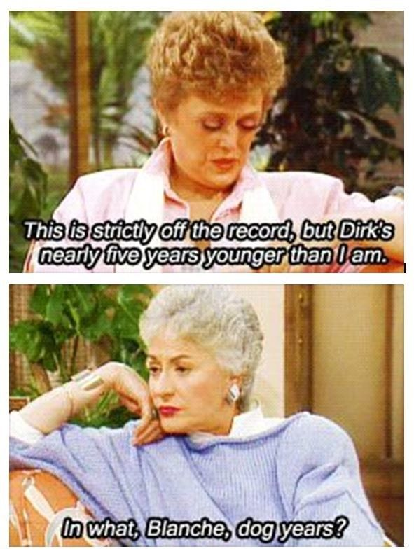 """And finally, when Dorothy savagely called out Blanche's bald-faced lie: 
