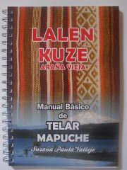 MANUAL BASICO DE TELAR MAPUCHE