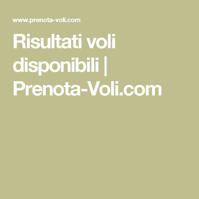 Risultati voli disponibili | Prenota-Voli.com