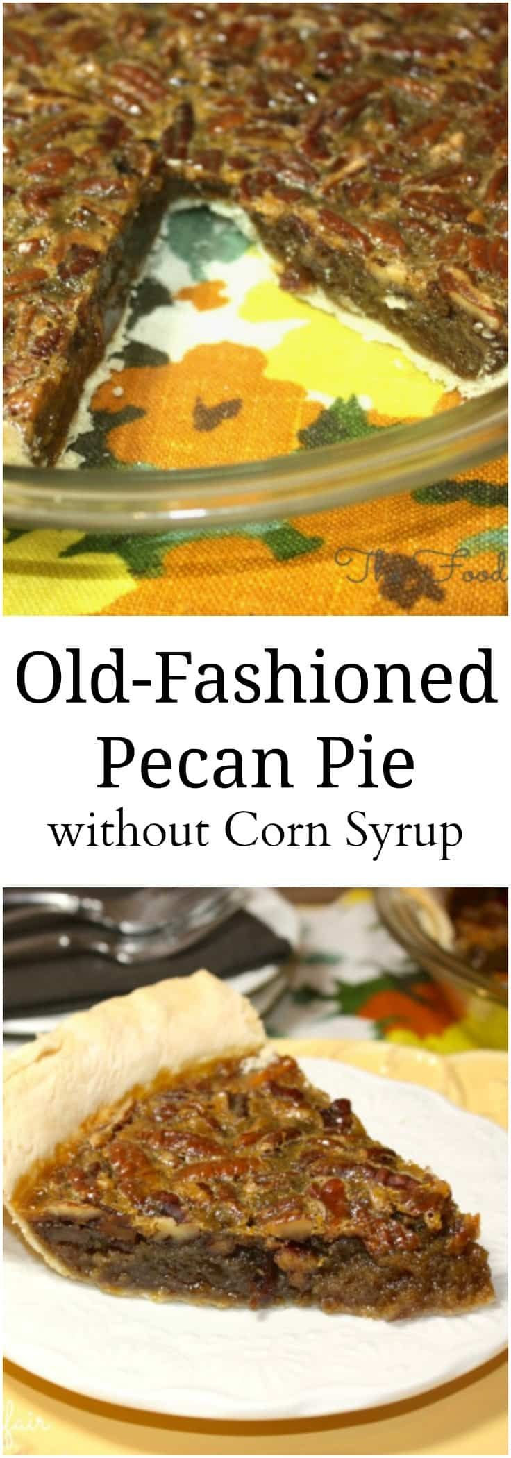 Old Fashioned Pecan Pie, delicious toasted pecans baked in a tasty filling that's flavorful without over-the-top sweetness! #PecanPie #OldFashioned #Recipe
