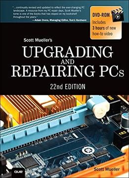 Upgrading And Repairing Pcs (22nd Edition) PDF