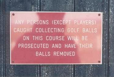 Golf: Golf Courses, Balls Removed, Funny Signs, Golf Balls, Funny Stuff, Humor, Things, Funnysigns
