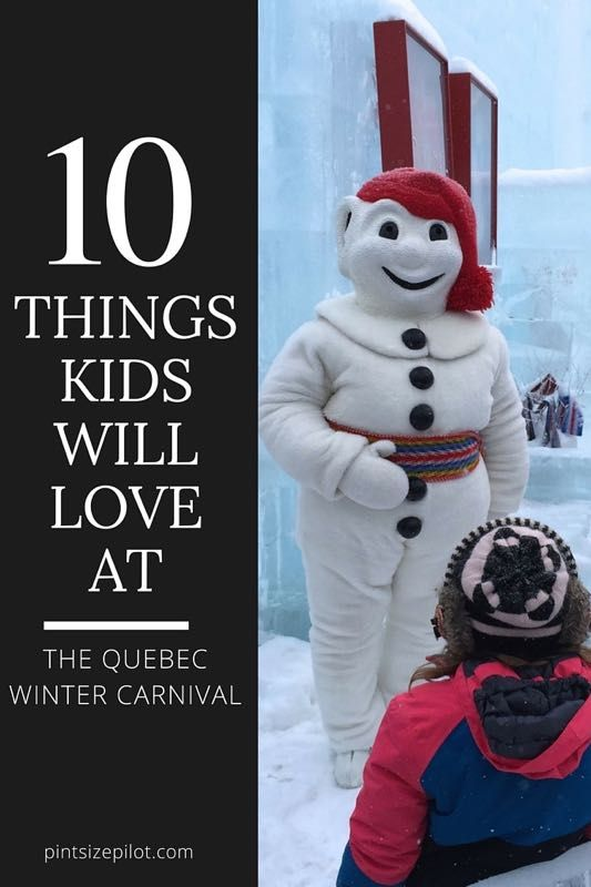 The Quebec Winter Carnival with kids. Our guide to the top 10 things kids will love at the Carnaval de Québec.