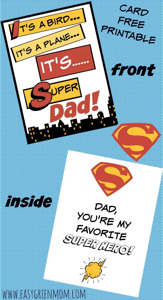 Tell Mom or Dad how Super you think they are with this Free Printable! Perfect for Father's Day coming up! #fathersday #superheros Super Dad Card. Free Printable