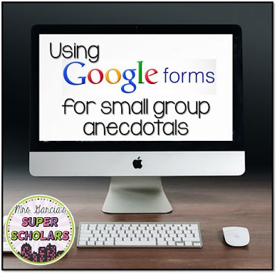 Get rid of all that paper and the heavy binder! How to use Google Forms to keep track of  Anecdotal Records for Small groups