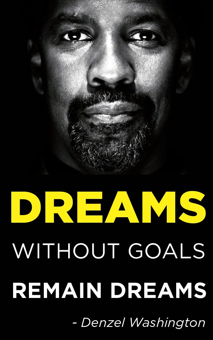 [Image] Dreams - Denzel Washington