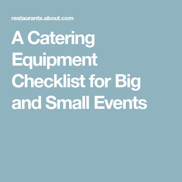 A Catering Equipment Checklist for Big and Small Events