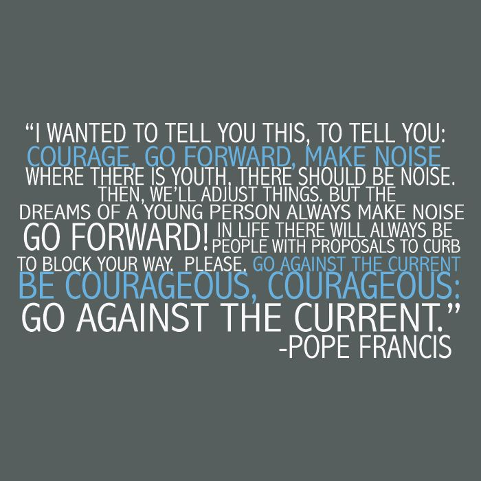 Go Forward Pope Francis Quote 38 best