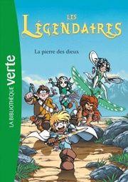 Les Légendaires T.1: La pierre des dieux,  Patrick Sobral | Version mini-roman de la BD. La série compte 7 tomes dans la collection bibliothèque Verte.